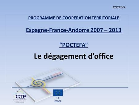 Le dégagement d'office