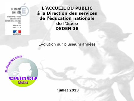 à la Direction des services de l'éducation nationale