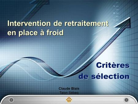 Intervention de retraitement en place à froid