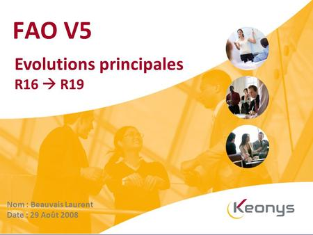 FAO V5 Evolutions principales R16  R19 Nom : Beauvais Laurent