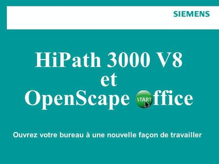 HiPath 3000 V8 et OpenScape Office