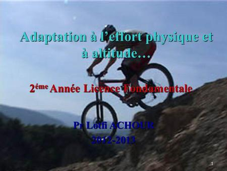 Adaptation à l'effort physique et à altitude…