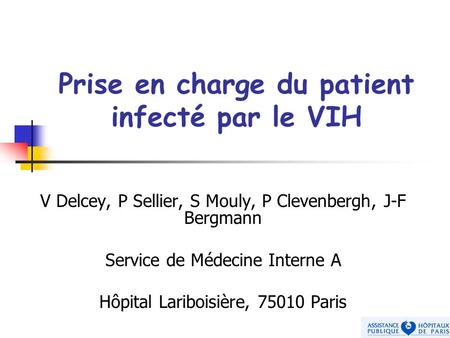 Prise en charge du patient infecté par le VIH