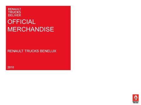 OFFICIAL MERCHANDISE RENAULT TRUCKS BENELUX 2010.