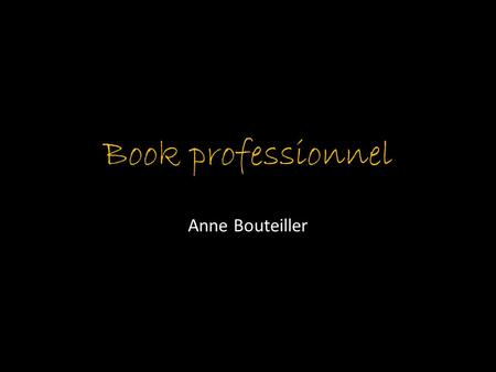 Book professionnel Anne Bouteiller.