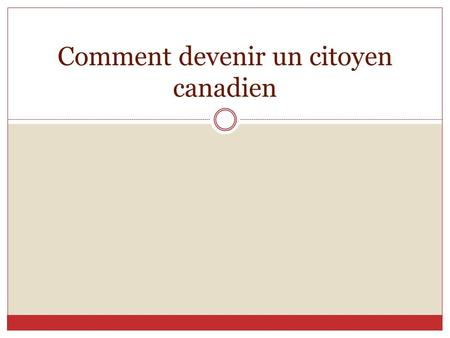 Comment devenir un citoyen canadien