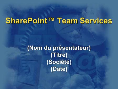 SharePoint™ Team Services