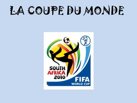 LA COUPE DU MONDE. Sport Since at least the early 1900s, when the phenomenon began in Britain, coloured scarves have been traditional supporter wear.
