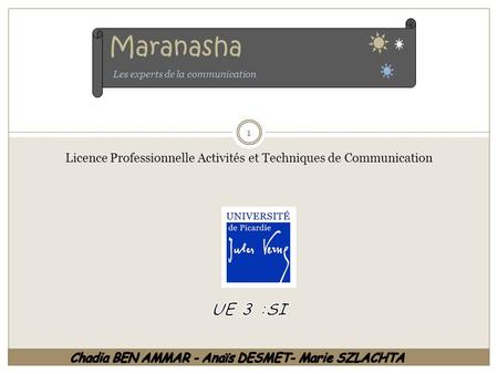 Maranasha Les experts de la communication