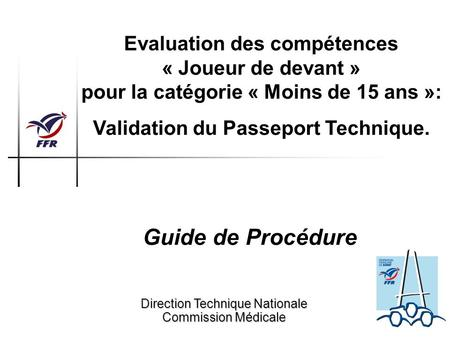 Validation du Passeport Technique.