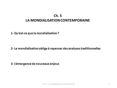 LA MONDIALISATION CONTEMPORAINE