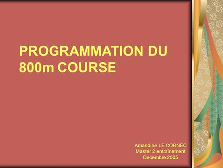PROGRAMMATION DU 800m COURSE