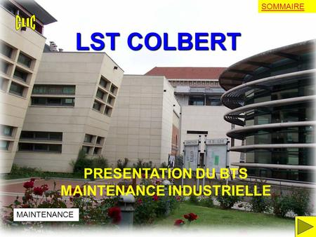 PRESENTATION DU BTS MAINTENANCE INDUSTRIELLE