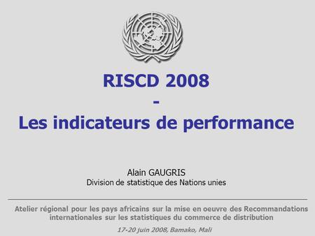 RISCD Les indicateurs de performance
