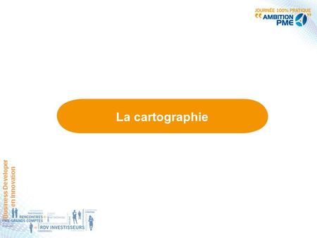 La cartographie Business Developer en Innovation.