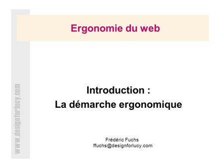 Ergonomie du web Introduction :