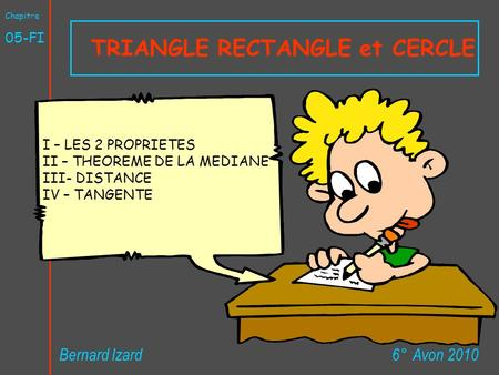TRIANGLE RECTANGLE et CERCLE