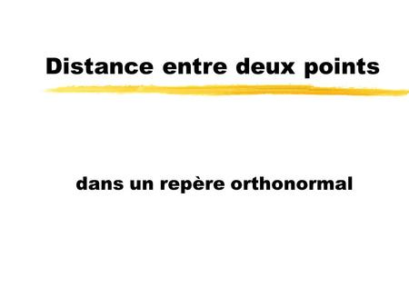 Distance entre deux points