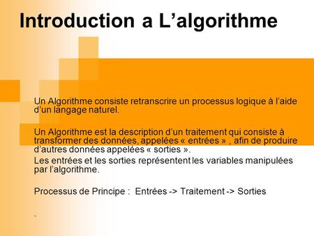 Introduction a L'algorithme