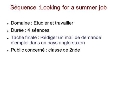 Séquence :Looking for a summer job