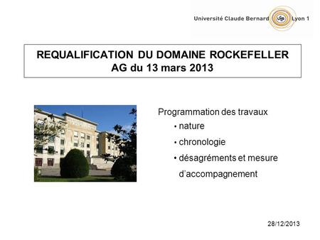 REQUALIFICATION DU DOMAINE ROCKEFELLER AG du 13 mars 2013