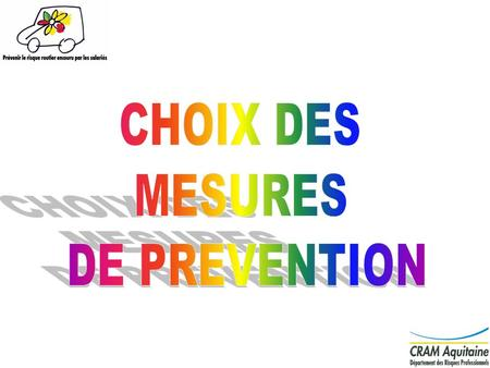 CHOIX DES MESURES DE PREVENTION.