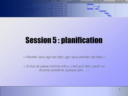 Session 5 : planification