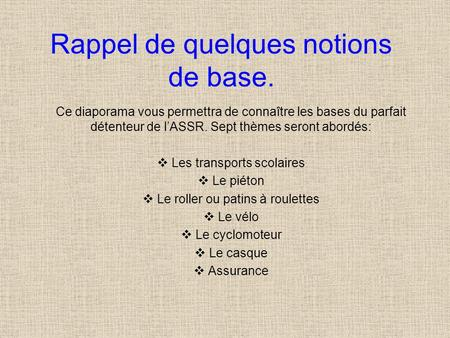 Rappel de quelques notions de base.