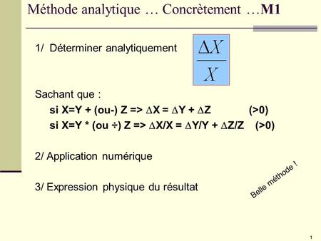 Méthode analytique … Concrètement …M1