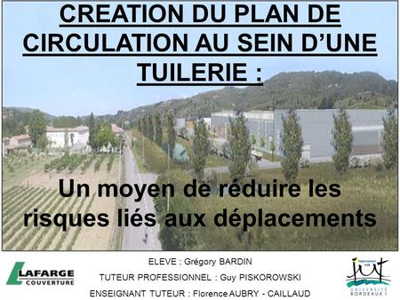 CREATION DU PLAN DE CIRCULATION AU SEIN D'UNE TUILERIE :