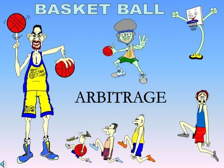 BASKET BALL ARBITRAGE.