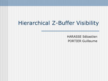 Hierarchical Z-Buffer Visibility