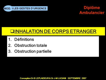 INHALATION DE CORPS ETRANGER