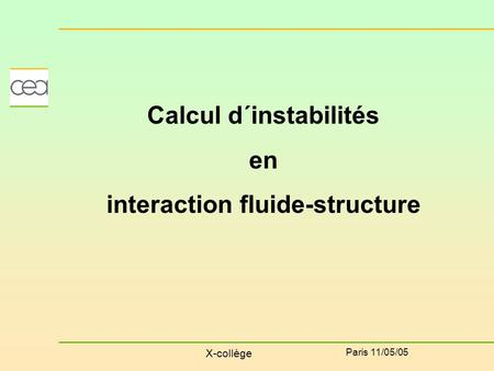 Calcul d´instabilités interaction fluide-structure