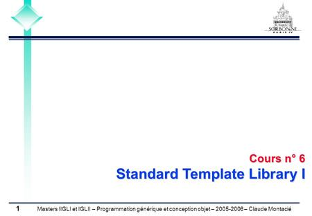 Cours n° 6 Standard Template Library I.