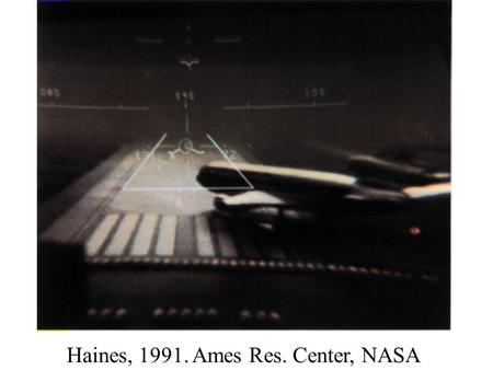 Haines, 1991. Ames Res. Center, NASA. Simons & Chabris, 2000.