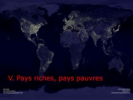 V. Pays riches, pays pauvres