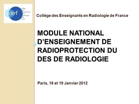 Module NATIONAL d'enseignement de radioprotection du des de RADIOLOGIE