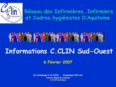Informations C.CLIN Sud-Ouest