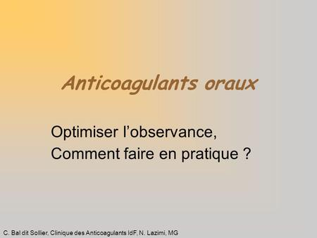Optimiser l'observance, Comment faire en pratique ?