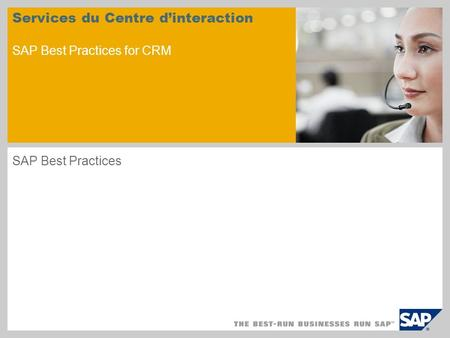 Services du Centre d'interaction SAP Best Practices for CRM
