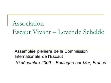 Association Escaut Vivant – Levende Schelde