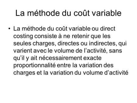 La méthode du coût variable
