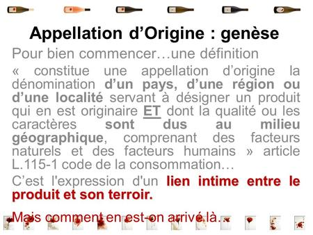Appellation d'Origine : genèse