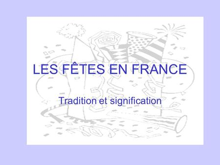 Tradition et signification