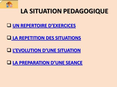 LA SITUATION PEDAGOGIQUE