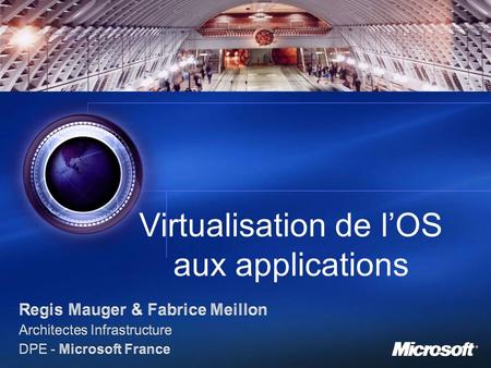 Virtualisation de l'OS aux applications