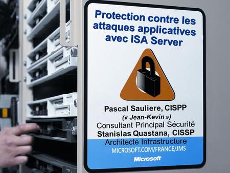 Protection contre les attaques applicatives avec ISA Server
