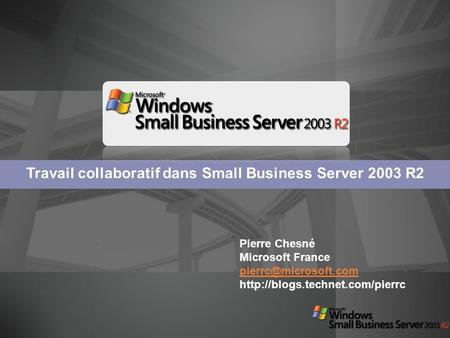 Travail collaboratif dans Small Business Server 2003 R2