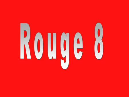 Rouge 8.